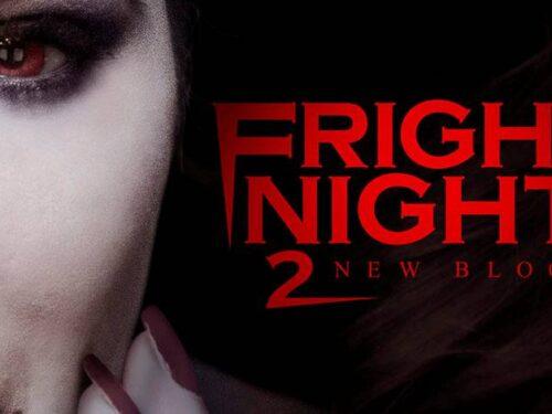 Fright Night 2 – Sangue fresco